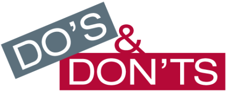 Dos and Don't