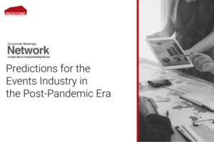Predictions for the Events Industry in the Post-Pandemic Era